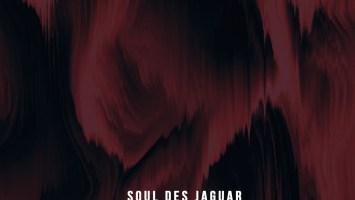 Soul Des Jaguar - Blaze EP
