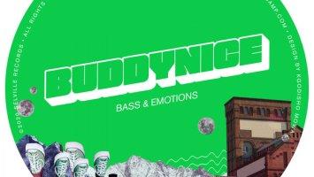 Buddynice - Bass & Emotions EP