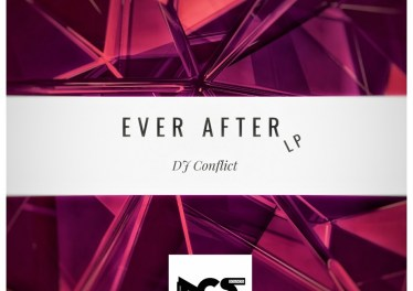 DJ Conflict - Ever After EP