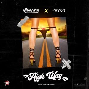 DJ Kaywise & Phyno - High Way