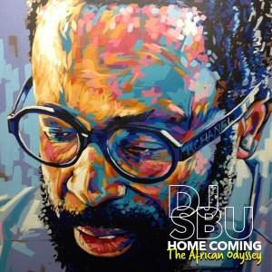 DJ Sbu - Home Coming The African Odyssey (Album)