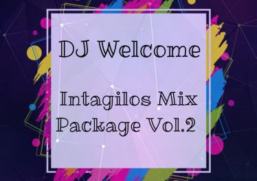 DJ Welcome - Intagilos Mix Package Vol.2