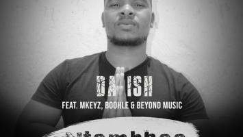 Da Ish - Ntombhoo (feat. Mkeyz, Boohle & Beyond Music)