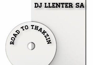 Dj Llenter SA - Road to Thakzin