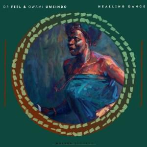 Dr Feel - Healing Dance (Original Mix)