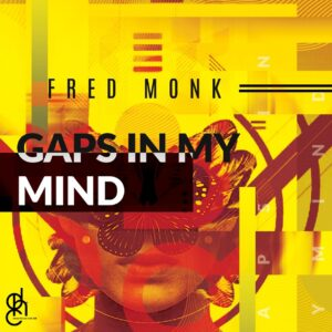 Fred Monk - Gaps In My Mind EP