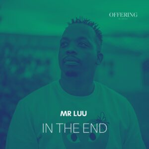 Mr Luu - In The End EP