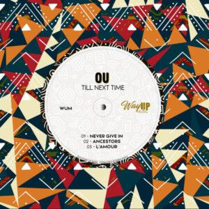 OU - Till Next Time EP