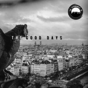 The Expendables SA - The Good Days (EP)