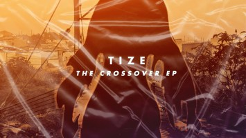 Tize - The Crossover EP