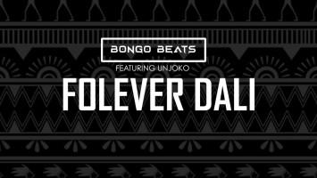Bongo Beats - Folever Dali (feat. uNjoko)