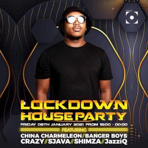 China Charmeleon - Lockdown House Party Mix (2021)