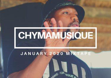 Chymamusique - Jan 2021 Mixtape