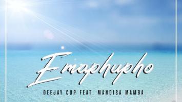 Deejay Cup - Emaphupho (feat. Mandisa Mamba)