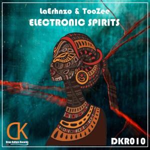 Laerhnzo & TooZee – Electronic Spirits (Original Mix)