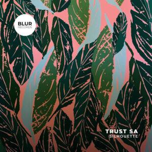 Trust SA - Silhouette EP