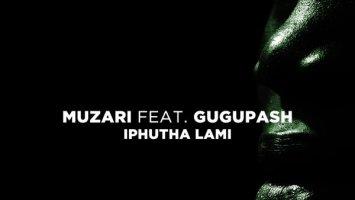 Muzari - Iphutha Lami (feat. GuguPash)