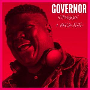 Governor - Struggle & Promises EP