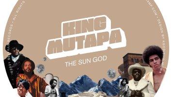 King Mutapa - The Sun God EP