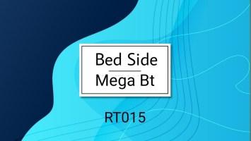 Mega BT - Bed Side EP