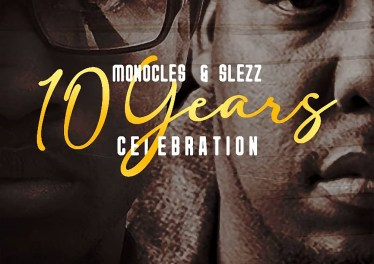 Monocles & Slezz - 10 Years Celebration (Album)