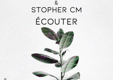 Saint Evo & Stopher CM - Ecouter (Original Mix)