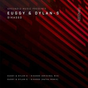 Euggy & Dylan-S - Sikasso