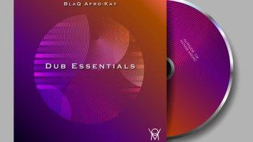 BlaQ Afro-Kay - Dub Essential EP