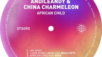 AndileAndy & China Charmeleon - African Child EP