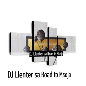 Dj Llenter SA - Road to Msoja
