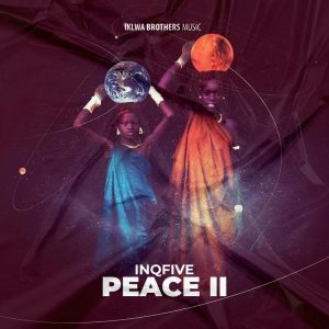 InQfive - Peace II EP