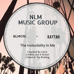 Kaytah - The Invincibility In Me EP