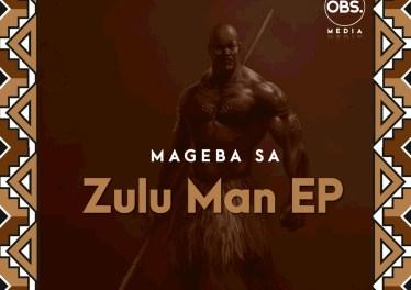 Mageba SA - Zulu Man EP