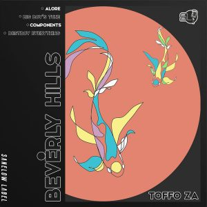 Toffo ZA - Beverly Hills EP
