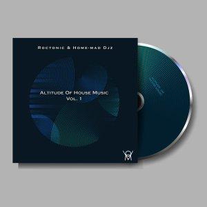 Roctonic SA & Home-Mad Djz - Altitude of House Music Vol. 1