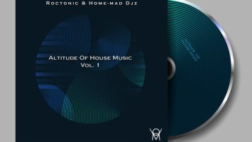 Roctonic SA & Home-Mad Djz - Altitude of House Music Vol. 1
