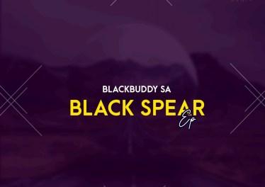 Black Buddy - Black Spear EP