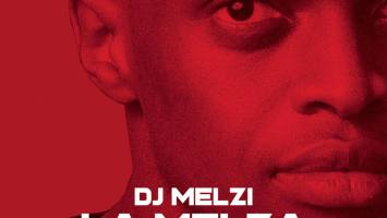 DJ Melzi - La Melza (feat. Mkeyz & Mphow69)