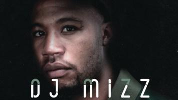 DJ Mizz - Never Stop Dreaming (Album 2016)