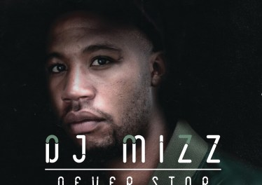 DJ Mizz - Never Stop Dreaming (Album 2016)