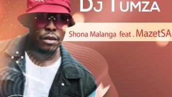 DJ Tumza - Shona Malanga (feat. Mazet SA)