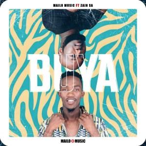 Mailo Music - Buya (feat. Zain SA)
