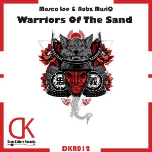 Mosco Lee & Nubz MusiQ - Warriors of the Sand