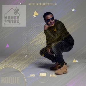 Roque - House On Fire Deep Sessions 18