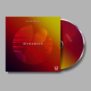 Shortbass - Dynamics EP