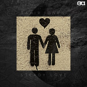 Tahir Jones - Steady Love EP