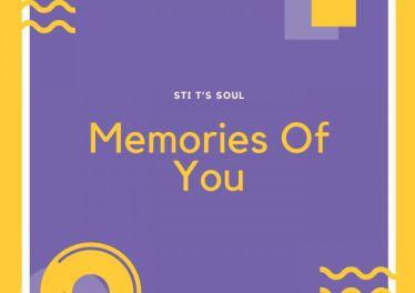 STI T's Soul - Memories Of You EP