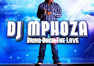 DJ Mphoza - Bring Back the Love (Album 2012)