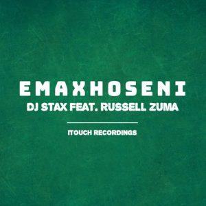 DJ Stax - Emaxhoseni (feat. Russell Zuma)