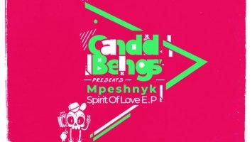 Mpeshnyk - Spirit Of Love EP